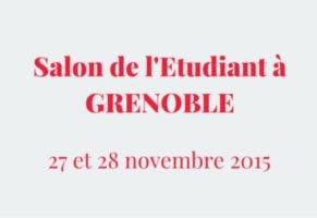 Rendez-vous à Grenoble au salon de l'Etudiant du 27 au 28 novembre 2015