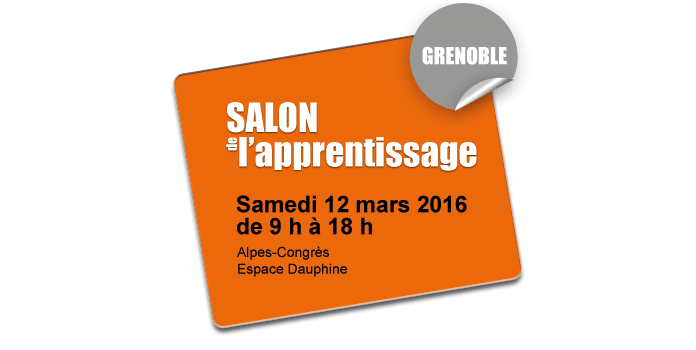 Salon de l 39 apprentissage et de l 39 alternance de grenoble for Salon de l apprentissage